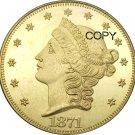 US 1871 Liberty Head Twenty Dollars Brass Copy Coins