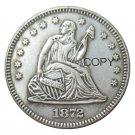 USA 1872 Seated Liberty Quarter Dollars 25 Cent Copy Coin