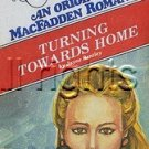 Turning towards home Jayne Bentley 1979 McFadden first edition Krentz Quick