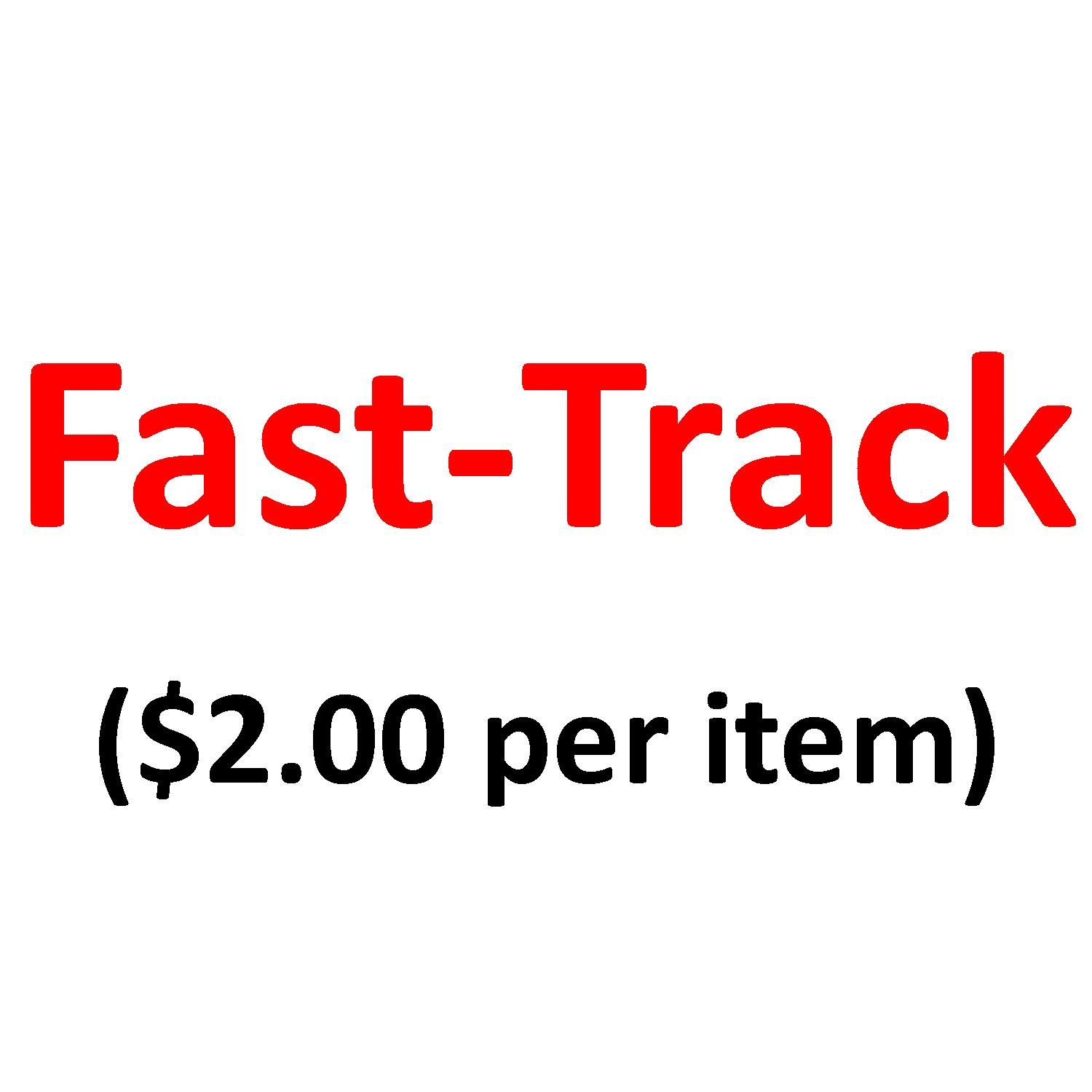 Fast-Track Shipping ($2/per item)