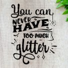 Glitter Quote Design 1 SVG EPS DXF PNG Silhouette Cut Files Cricut Vector Graphic Clipart Instant