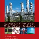 Elementary Principles of Chemical Processes 4th Edition by Felder