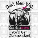 Grandmasaurus Svg, Don't Mess With Grandmasaurus Digital File Download