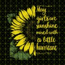 May girl are sunshine mixed with a little hurricane svg, may Sunflower svg, may girl svg
