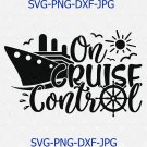 On Cruise Control Svg Eps Png Pdf Cut File, Family Cruise Svg, Summer Svg, Kids Cruise Svg, Trip Svg