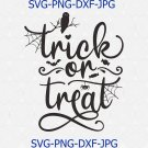 Trick Or Treat Svg Eps Png Pdf Cut File, Halloween Svg, Halloween Shirt