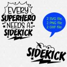 Every Superhero Needs A Sidekick Svg Eps Png Pdf Cut File, Daddy and Son Svg, Baby Boy Svg
