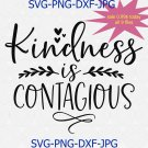Kindness Is Contagious Svg Png Cut File, Teacher Svg, Be Kind Svg, Cameo Cricut, Kindness Matters