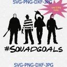 Squadgoals,Halloween Friends Horror Team Scary Movies Svg,Halloween Horror serial killer svg