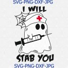 I Will Stab You svg, Boo Boo Crew svg, Nurse Ghost Injection Needle Funny Halloween SVG