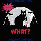 Cat What? Funny Black Cat Holding Knife Murderous Cat Halloween Cat Lover SVG