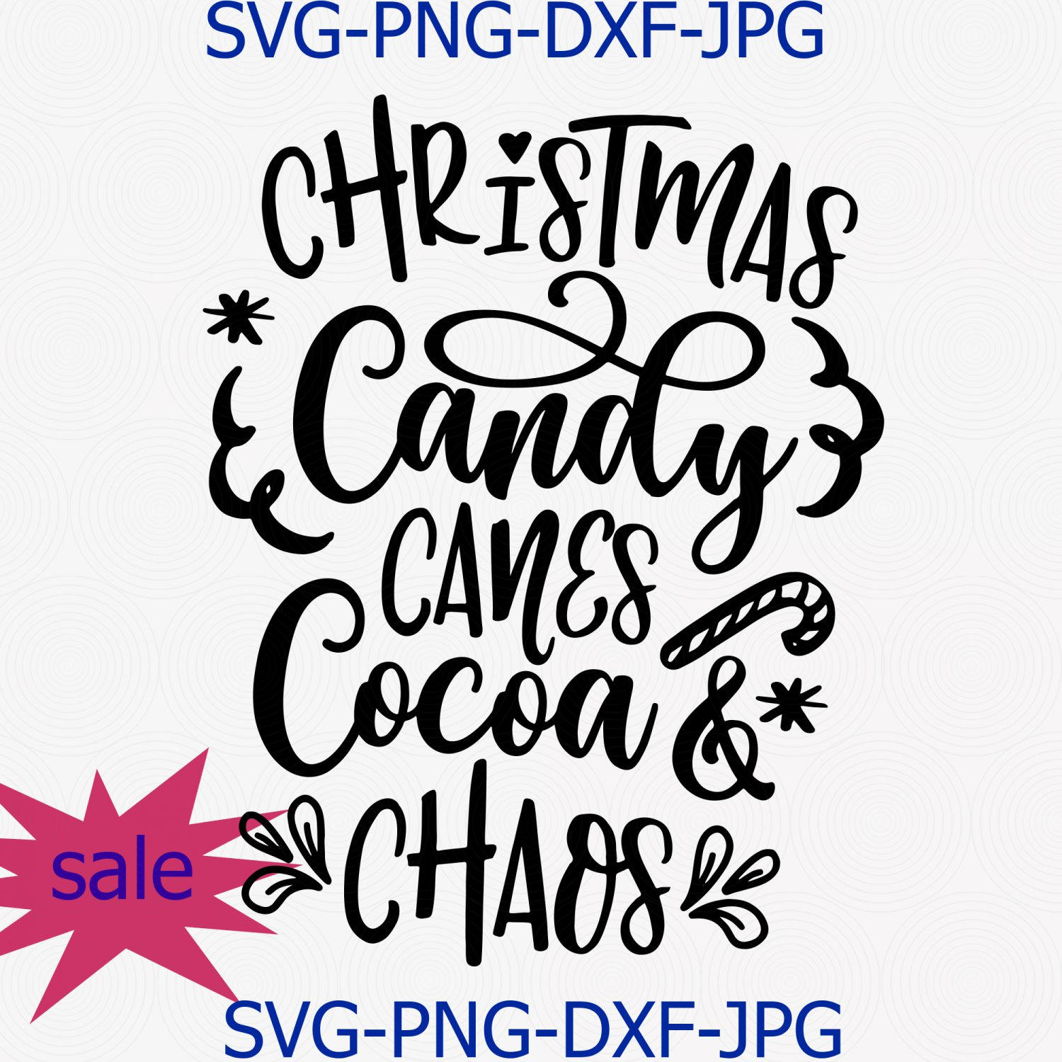 Christmas Candy Canes Cocoa And Chaos Svg Png Cut File, Christmas Quote Svg
