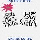 Big Sister Little Mister Svg Png Cut File, Baby Boy Svg, Brother Sister Svg