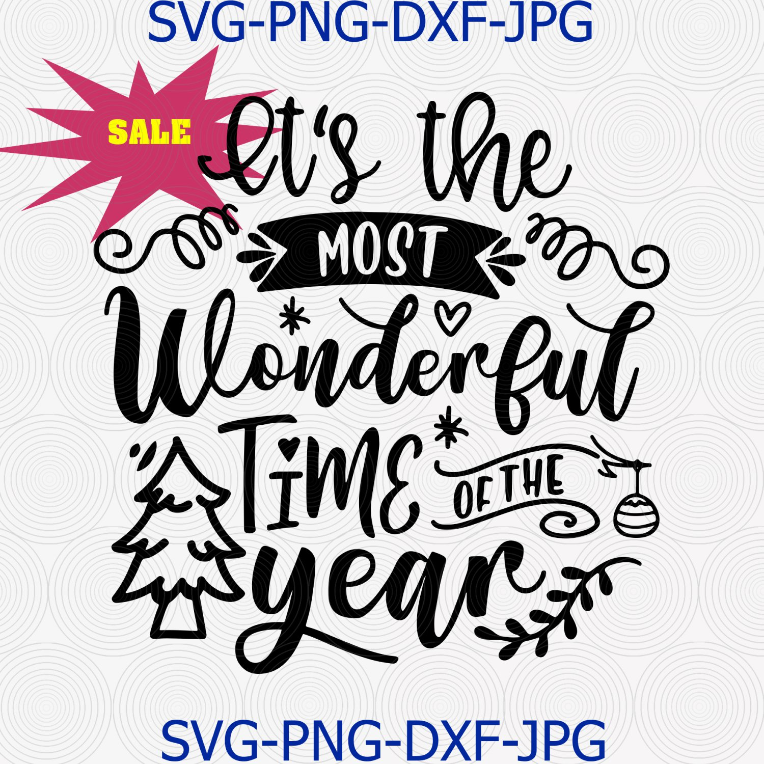 It's The Most Wonderful Time Of The Year Svg Png Cut File, Christmas Quote Svg