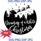 Dreaming of a White Christmas SVG, Christmas SVG, Christmas shirt svg