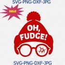 Oh Fudge! svg, Oh Fudge svg, Oh Fudge svg file, You'll Shoot Your Eye Out SVG