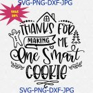 Thanks For Making Me One Smart Cookie Svg Png Cut File, Christmas Pot Holder Svg