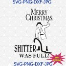 Cousin eddie svg, Shitters full svg, uncle eddie svg, Christmas story svg, hallmark