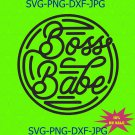 Boss Babe SVG | Funny Boss Svg | Funny Svg Cut Files | Sassy Business Mom Svg