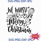 We Whisk You A Merry Christmas Svg Png Cut File, Potholder Svg, Oven Mitt Svg