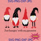 Just hangin' with my gnomies, gnomies svg, gnomies hanging christmas, christmas gnome