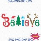 Believe Christmas SVG, Believe Svg,Believe cut files svg,Believe Silhouette Cricut