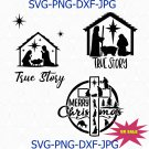 True Story SVG, True Story, O Holy Night | Christmas Nativity, Nativity Scene svg
