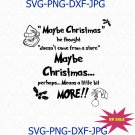 Maybe Christmas Grinch Quote, The grinch bundle, grinch monogram, grinch svg
