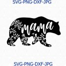 Mama Bear, Mothers Day Files for Cricut, Silhouette, Mama Bear Clipart, Mama Svg