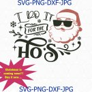 I Do It For The Hos Svg Png Cut File, Santa Face Svg, Funny Christmas Svg, Rude Christmas