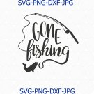 Gone Fishing svg, fishing svg, Fishing Cilpart Vector for Silhouette Cricut Cutting