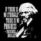 Frederick Douglass Quote Black History Month T-Shirt, Black History Month, Frederick Douglass