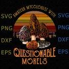 Amateur Mycologist With Questionable Morels SVG, Shirt Sciences Biology, Mushroom Shirt