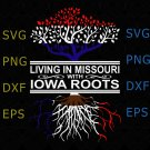 Living in Missouri with Iowa Roots Digital File SVG, Living in Missouri svg, Missouri svg