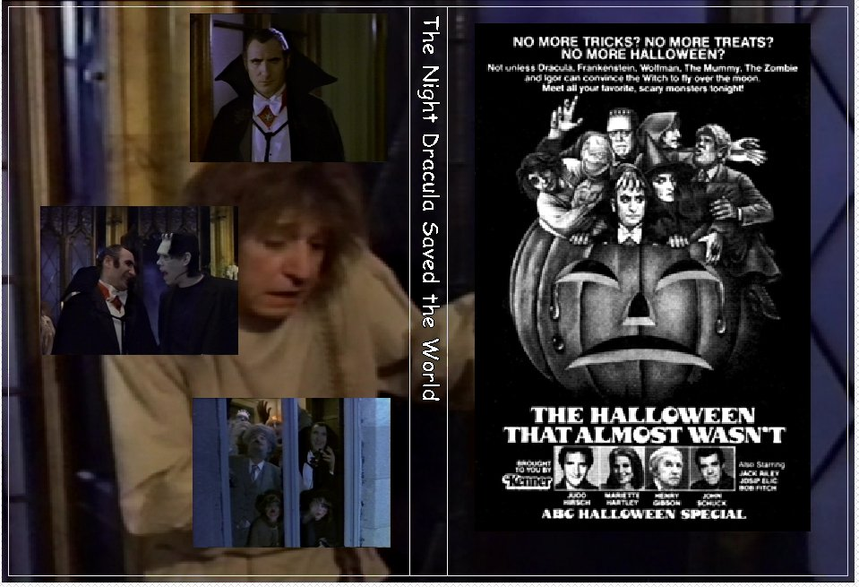 The Night Dracula Saved the World AKA The Halloween That Almost Wasn�t