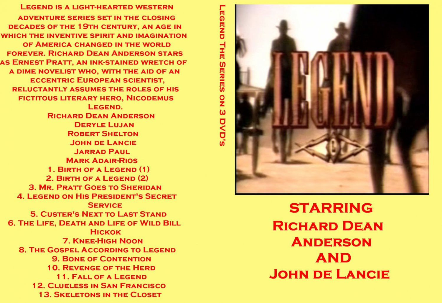 Legend the complete Series on 3 DVDs
