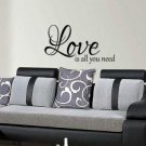 Love is all you need Home Decor lounge bedroom kitchen wall art sticker Quote