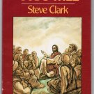 Knowing Gods Will Living as a Christian by Steve Clark 1974 Paperback