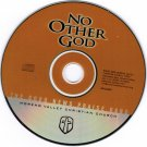 No Other God by The Good News Praise Band CD