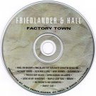 Friedlander & Hall Factory Town CD