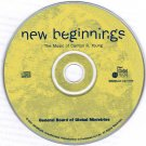 New Beginnings The Music of Carlton R. Young CD