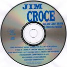 Jim Croce Bad Bad Leroy Brown & Other Favorites CD