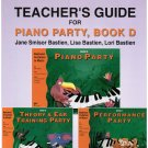 Bastiens Invitation to Music Teacher's Guide For Piano Party Book D