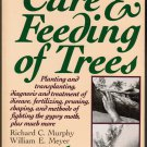 The Care and Feeding of Trees