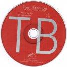 Toni Braxton He Wasn't Man Enough CD Single