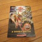 BOOK Tracey West 'Bakugan: A Double Battle' Scholastic PB kids Cartoon Network