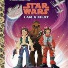 I Am a Pilot (Star Wars) (Little Golden Book) by Golden Books