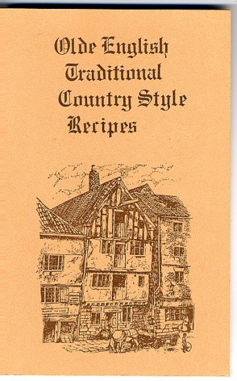 Olde English Traditional Country Style Recipes Cookbook NEW