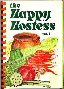Happy Hostess Grosse Pointe's Finest Vol 3 Cookbook 1979 Northeast Guidance Center fundraiser