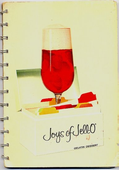 Joys of Jell-O, 2nd Ed, 1962 Jello Gelatin Vintage Advertising Cookbook
